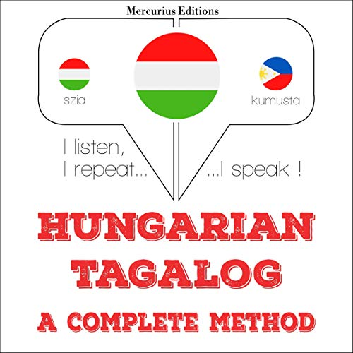 Hungarian – Tagalog. A complete method cover art