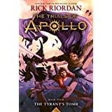 The Tyrant's Tomb (The Trials of Apollo, Book Four) (Trials of Apollo, 4)