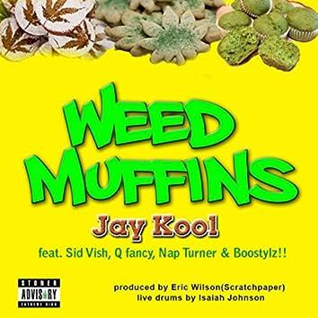Weed Muffins (feat. Sid Vish, Q Fancy, Nap Turner & Boostylz)