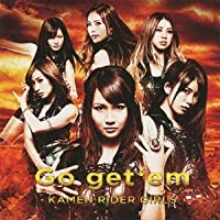 Go get 'em [CD+DVD] by KAMEN RIDER GIRLS (2013-05-21)