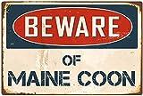 YASMINE HANCOCK Beware of Maine Coon Metall Plaque Zinn