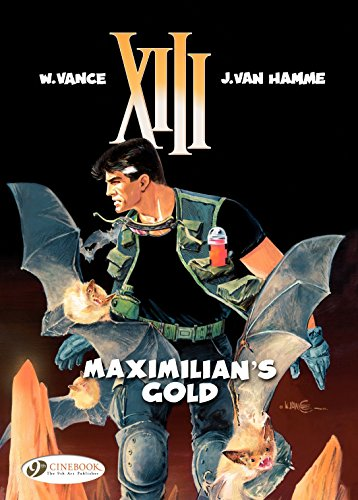 XIII - Volume 16 - maximilian's gold (English Edition)