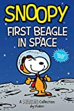 Snoopy: First Beagle in Space (PEANUTS AMP Series Book 14): A PEANUTS Collection (Volume 14) (Peanuts Kids)