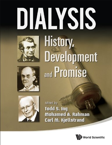 Dialysis: History, Development And Promise (English Edition)