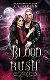 Blood Rush: A Vampire Fae Paranormal Romance (Highland Blood Fae Book 2) (English Edition)