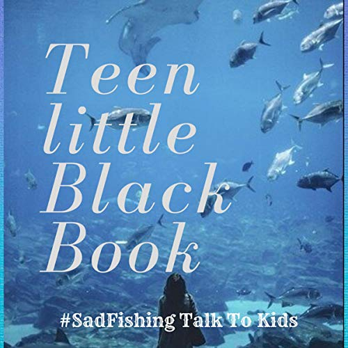 Teen Little Black Book: #Sadfishing Talk to Kids  By  cover art