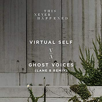 Ghost Voices (Lane 8 Remix)