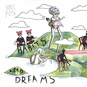 Habits & Dreams