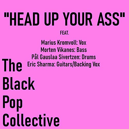 Head Up Your Ass [Explicit]