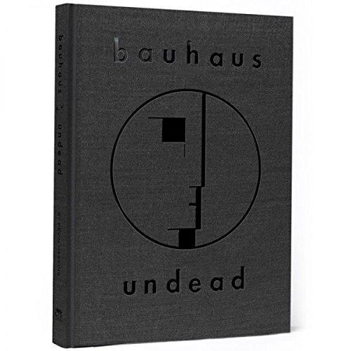 Bauhaus Undead