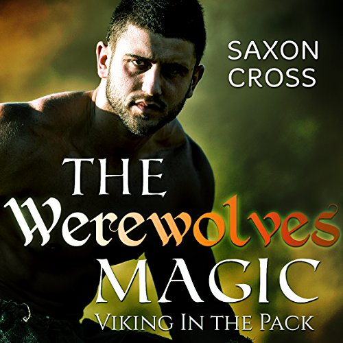 The Werewolfs Magic: Viking in the Pack audiobook cover art