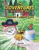 The Adventures of Clay De' Pot Coloring & Activity Book