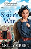 A Sister's War: A gripping new WW2 historical saga book from the international bestselling author: Book 3 (The Victory Sisters)