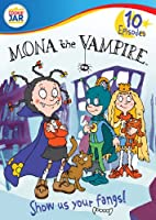 Mona the Vampire: Show Us Your Fangs [DVD] [Import]