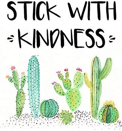 Amazon.com: Eeypy Stick with Kindness Cactus Theme Cactus Classroom  Classroom Decor Succulent Teachers Gift Metal Tin Sign Poster Wall Plaque:  Posters & Prints