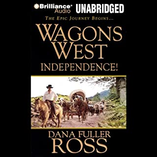 Wagons West Independence! audiobook cover art