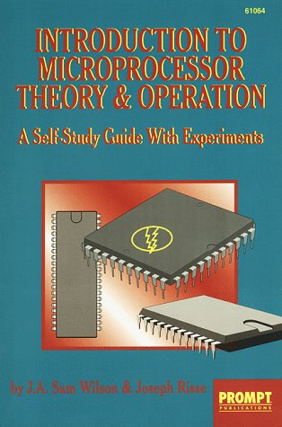 Compare Textbook Prices for Microprocessor Theory & Operation 1 Edition ISBN 9780790610641 by Wilson, Sam,Risse, Joseph