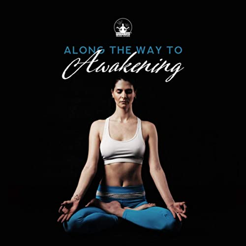 Along the Way to Awakening (Morning Meditation, Daily Yoga ...