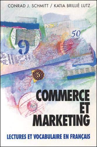 Commerce Et Marketing Lectures Et Vocabulaire En Francais/Business and Marketing in French (Schaum's Foreign Language Series)