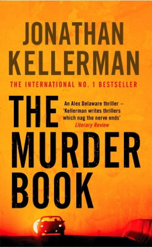 The Murder Book (Alex Delaware series, Book 16): An unmissable psychological thriller (English Edition)