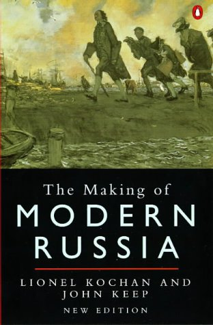 The Making of Modern Russia: Third Edition (Penguin Original)の詳細を見る