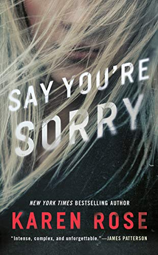 Say You're Sorry (Sacramento Series, The, Band 1)