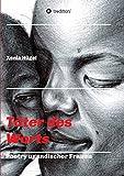 Täter des Worts - Poetry ugandischer Frauen von Xenia Hügel