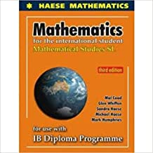 Mathematical Studies for the International Student: Mathematical Studies SL for Use with IB Diploma Programme
