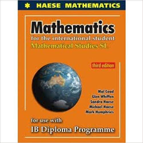 Price comparison product image Mathematical Studies for the International Student: Mathematical Studies SL for Use with IB Diploma Programme