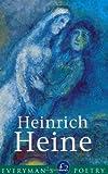 Heinrich Heine Eman Poet Lib #28 (Everyman Poetry)