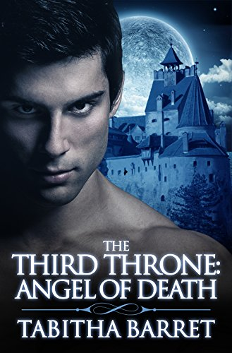Book: The Third Throne - Angel of Death by Tabitha Barret