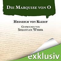 Die Marquise von O Hörbuch