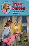 Trixie Belden 1 Secret Of The Mansion: 01 (Trixie Belden S.)