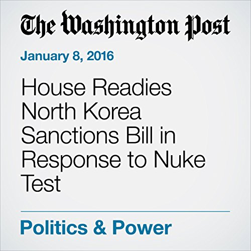 『House Readies North Korea Sanctions Bill in Response to Nuke Test』のカバーアート