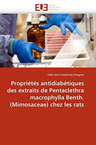 Propriétés antidiabétiques des extraits de Pentaclethra macrophylla Benth. (Mimosaceae) chez les rats (Omn.Univ.Europ.)