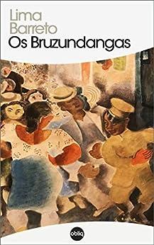 Os Bruzundangas (Clássicos Hiperliteratura Livro 131) por [Lima Barreto]