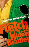 Fletch and the Widow Bradley (The Fletch Mysteries Book 4)