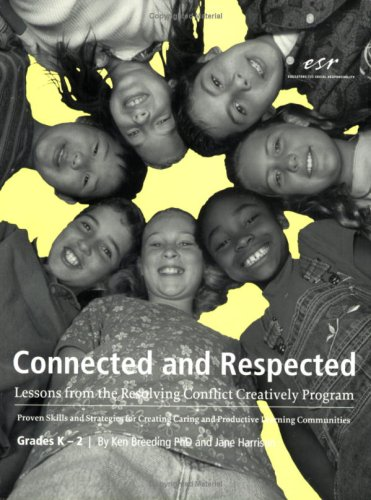Connected and Respected: Lessons from the Resolving Conflict Creatively Program, Grades K - 2