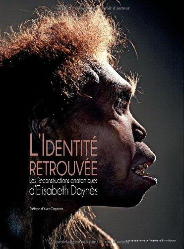L'identité retrouvée / Rediscovered Identities (Francais-Anglais)