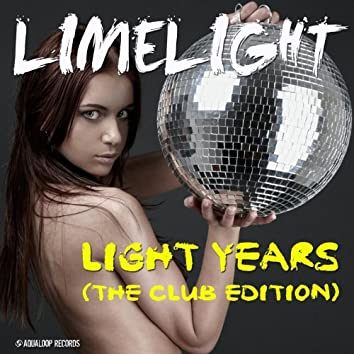 Light Years (The Club Edition)