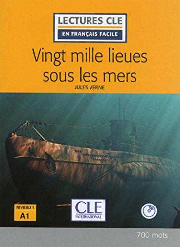 Vingt mille lieues sous les mers - Niveau 1 / A1 - Lectures CLE en français facile - Livre + CD - 2ème édition [Lingua francese]