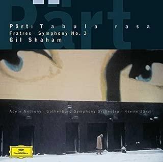 """Arvo P""""rt: Fratres / Tabula Rasa /  Symphony No.3"""