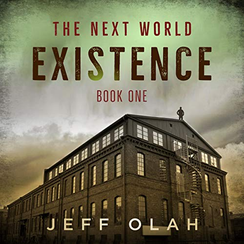 The Next World - EXISTENCE - Book 1 audiobook cover art