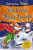 Setè viatge al Regne de la Fantasia (GERONIMO STILTON. REGNE DE LA FANTASIA)