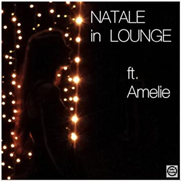 Natale in lounge (feat. Amelie)