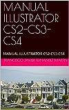 MANUAL ILLUSTRATOR CS2-CS3-CS4: MANUAL ILLUSTRATOR CS2-CS3-CS4