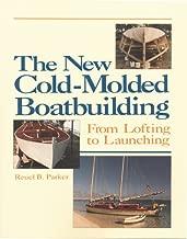 The New cold-molded boatbuilding: من lofting إلى launching