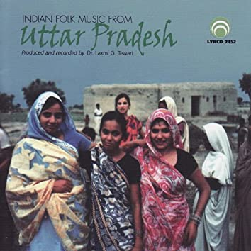 Indian Folk Music From Uttar Pradesh