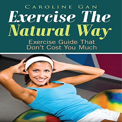 Exercise the Natural Way audiobook cover art