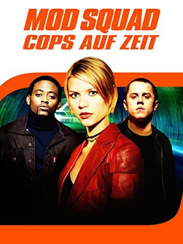 Mod Squad - Cops auf Zeit [dt./OV]